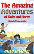 The Amazing Adventures of Solly and Harry- Shark Encounter