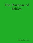 The Purpose of Ethics