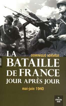 La bataille de france au jour le jour