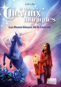 Les roses bleues de la licorne