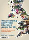 Understanding Early Years Education across the UK: Comparing practice in England, Northern Ireland, Scotland and Wales