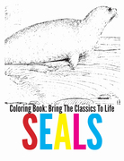 Seals Coloring Book - Bring The Classics To Life