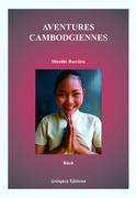 Aventures cambodgiennes