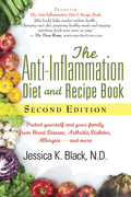 The Anti-Inflammation Diet and Recipe Book, Second Edition: Protect Yourself and Your Family from Heart Disease, Arthritis, Diabetes, Allergies, ¿and