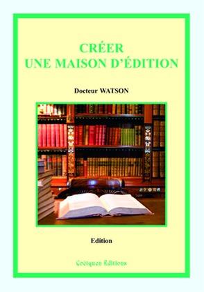 Créer une maison d'édition, 2e édition