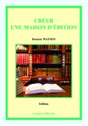 Crer une maison d'dition, 2e dition