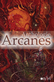 Arcanes (Anthologie)
