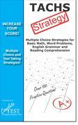 TACHS Test Strategy!  : Winning Multiple Choice Strategies for the Test for Admission to Catholic High Schools