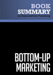Summary: Bottom-Up Marketing - Al Ries and Jack Trout
