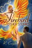 The Firebird and Other Stories