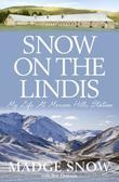 Snow on the Lindis: My Life at Morven Hills Station