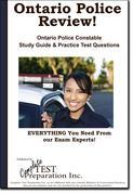 Ontario Police Review!   Complete Ontario Police Constable Study Guide and Practice Test Questions