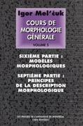 Cours de morphologie générale. Volume V