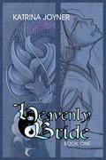 The Heavenly Bride Book 1