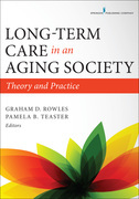 Long-Term Care in an Aging Society: Theory and Practice