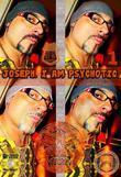 Joseph. I Am Psychotic. Part 1.