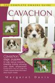 Cavachon: The Complete Owners Guide