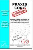 PRAXIS Core Test Strategy: Winning Multiple Choice Strategies for the PRAXIS Core Test!