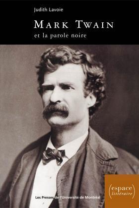 Mark Twain et la parole noire