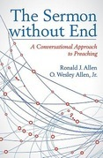 The Sermon without End: A Conversational Approach to Preaching