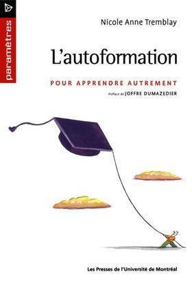 L'autoformation. Pour apprendre autrement