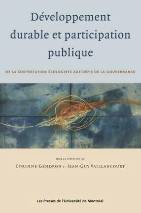 Développement durable et participation publique. De la contestation écologiste aux défis de la gouvernance