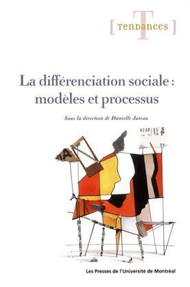 La différenciation sociale: modèles et processus