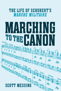 """Marching to the Canon: The Life of Schubert's """"Marche militaire"""""""