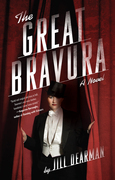 The Great Bravura: A Novel