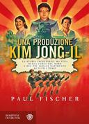 Una produzione Kim Jong-Il