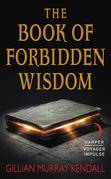 The Book of Forbidden Wisdom