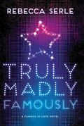 Truly Madly Famously - FREE PREVIEW EDITION (The First 5 Chapters)