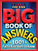 Big Book of Answers: 1,001 Facts Kids Want to Know