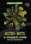 Astro-Nuts: An Intergalactic Drama