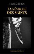 La névrose des Saints