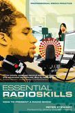 Essential Radio Skills: How to Present a Radio Show