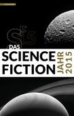 Das Science Fiction Jahr 2015