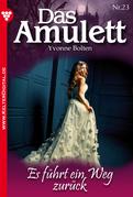 Das Amulett 23 - Liebesroman