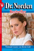 Dr. Norden Bestseller 137 - Arztroman