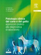 Patologia clinica del cane e del gatto - approccio pratico alla diagnostica di laboratorio
