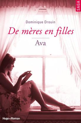 De mères en filles - tome 4 Ava