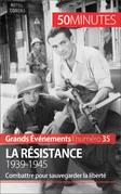 La Résistance. 1939-1945