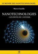 Nanotechnologies - Les défis de l'avenir