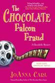 The Chocolate Falcon Fraud: A Chocoholic Mystery