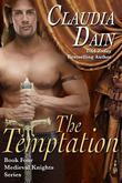 The Temptation (Medieval Knights Series, Book 4)