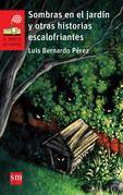 Sombras en el jardín y otras historias escalofriantes
