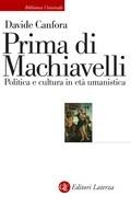 Prima di Machiavelli