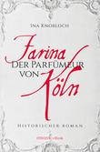 Farina - Der Parfumeur von Köln