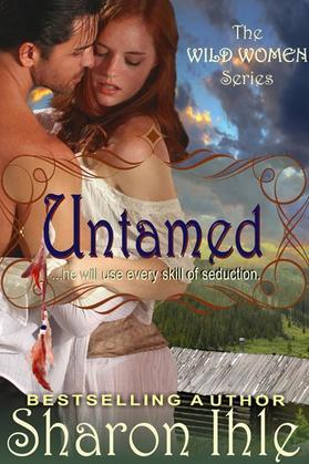 Untamed (The Wild Women Series, Book 1)