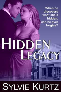 Hidden Legacy (A Romantic Suspense Novel)